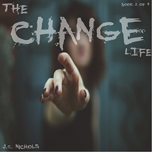 The Change: Life audiobook cover art