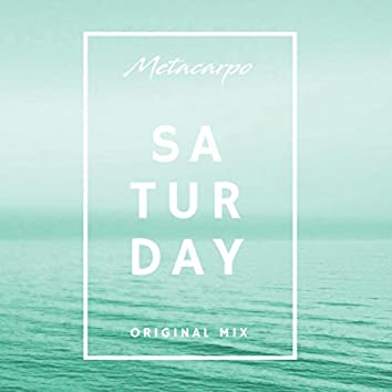 Saturday (Original Mix)