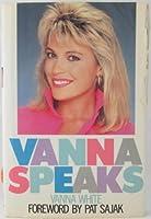 Vanna Speaks 0446513660 Book Cover