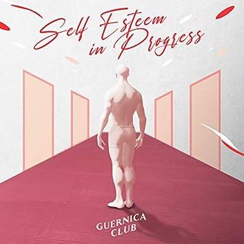 Self Esteem in Progress