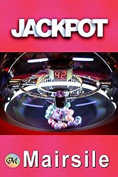 Jackpot: A lesbian mystery-romance novel. by [Mairsile Leabhair]