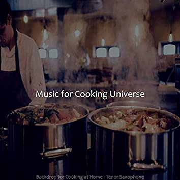 Backdrop for Cooking at Home - Tenor Saxophone