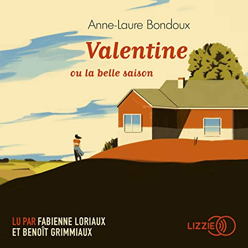Valentine ou la belle saison audiobook cover art