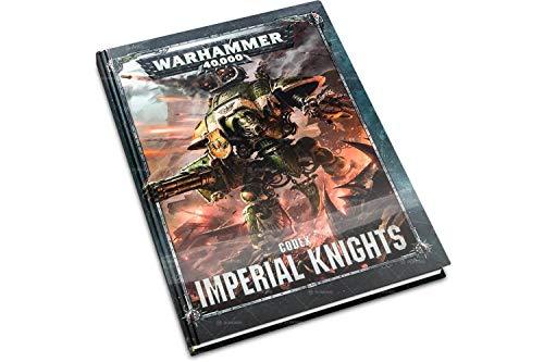 Codex Imperial Knights Warhammer 40,000 (8th Edition Hardback)