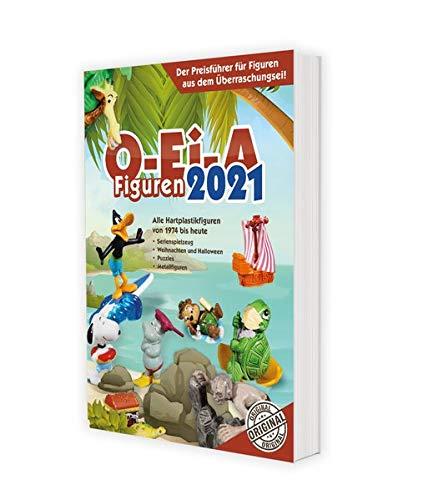 O-Ei-A Figuren 2021: Der Preisführer für Figuren aus dem Überraschungsei!