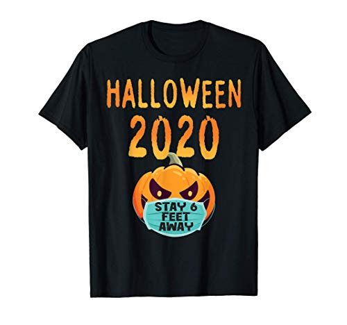 Halloween Pumpkin Face Mask Stay 6 Feet Fun Quarantine 2020 T-Shirt