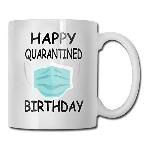 Feliz cumpleaños en cuarentena Interesante Taza de café Taza de té Idea de regalo Taza Café de cerámica 11 oz Blanco