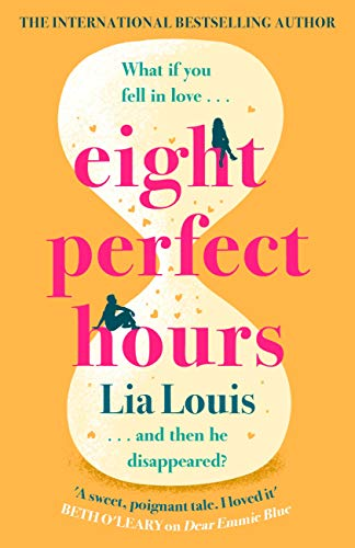 Eight Perfect Hours: The hotly-anticipated love story everyone is falling for in 2021! (English Edition) PDF EPUB Gratis descargar completo