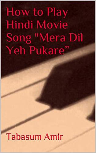 How to Play Hindi Movie Song
