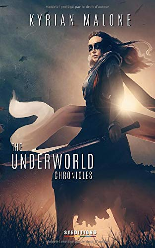 The Underworld Chronicles - Tome 4