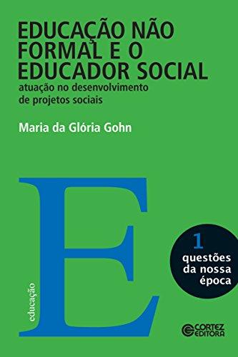 Educação não formal e o educador social (Questões da nossa época)