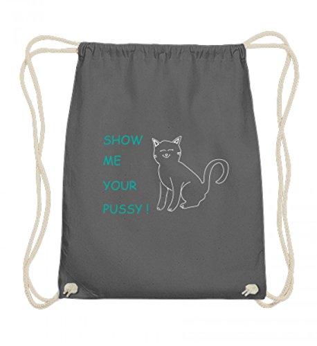 Show me your Pussy (Cat) | Zeig mir deine Muschi-Katze Katzen-Liebhaber Geschenke - Baumwoll Gymsac
