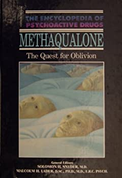 Methaqualone: The Quest for Oblivion - Book  of the Encyclopedia of Psychoactive Drugs
