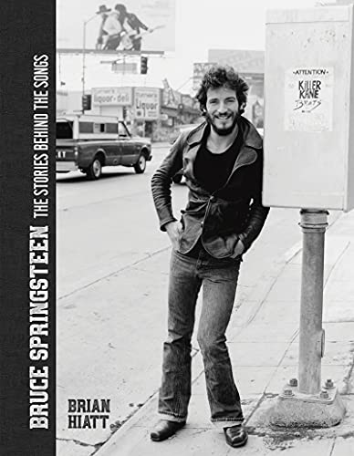Bruce Springsteen: The Stories Behind the Songs (English Edition)