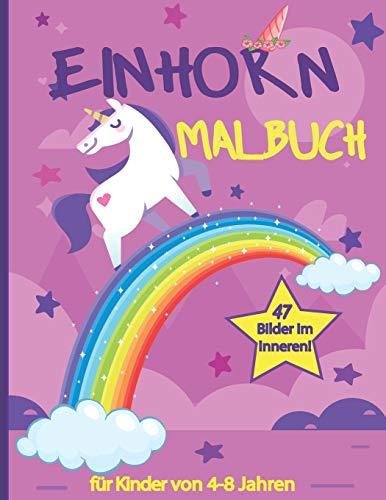 Einhorn Malbuch für kinder von 4-8 Jahren: 47 bilder, Ein niedliches Arbeitsbuch für Kinder, Mädchen und Buben