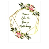 Strong Girl Print - Dance Like No One is Watching Floral Wreath Art Print - Inspirational Quote for Teens - Rustic Farmhouse Nursery Wall Decor - Motivational Boho Bedroom Poster - 8x10 UNFRAMED