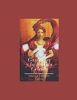 Cassiopea: Y la Bóveda Celeste (La Reina de Uperq) (Spanish Edition)