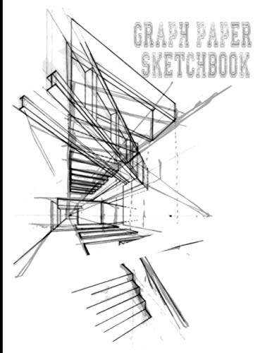 graph paper sketchbook: graphing paper sketchbook 1/4 Inch Squares Graph Paper grid Quad Ruled Graphing Paper For Drawing Sketching For Beginner Artists and Students Practice large 8.5 x 11 inch