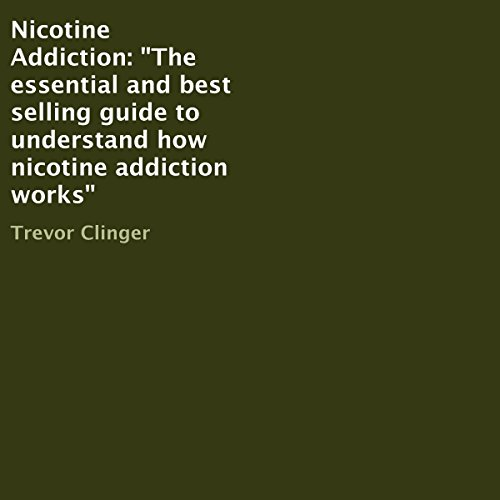 Nicotine Addiction audiobook cover art