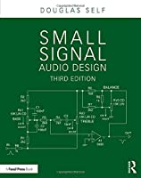 Small Signal Audio Design, 3rd Edition Front Cover