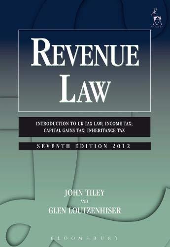 Revenue Law: Introduction to UK Tax Law; Income Tax; Capital Gains Tax; Inheritance Tax