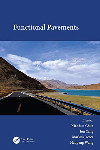 Functional Pavements: Proceedings of the 6th Chinese–European Workshop on Functional Pavement Desi