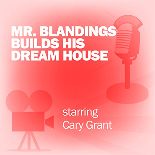 Mr. Blandings Builds His Dream House audiobook cover art