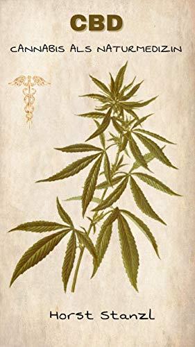 CBD: Cannabis als Naturmedizin