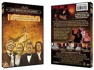 Left Behind or Led Astray?: Examining the Origins of the Secret Pre-Tribulation Rapture