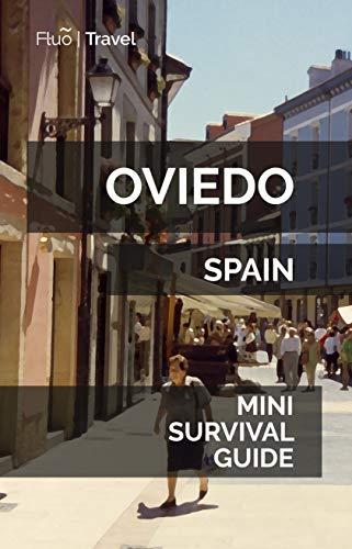 Oviedo Mini Survival Guide (English Edition)