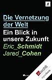Die Vernetzung der Welt: Ein Blick in unsere Zukunft (German Edition)