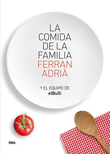 La comida de la familia: Coma Lo Que Se Comia En Elbulli Des Seis Y Media a Siete (GASTRONOMÍA Y COCINA)
