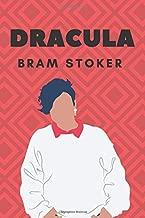 DRACULA BRAM STOKER: NEW EDITION 2019 RELEASE BY BRAM STOKER
