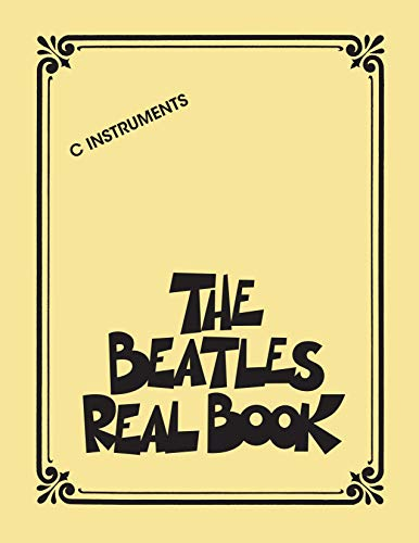 The Beatles Real Book for C Instruments (English Edition)