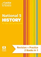 National 5 History: Revise for N5 Sqa Exams (Leckie Complete Revision & Practice)