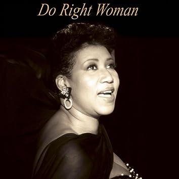 Aretha Franklin : Do Right Woman