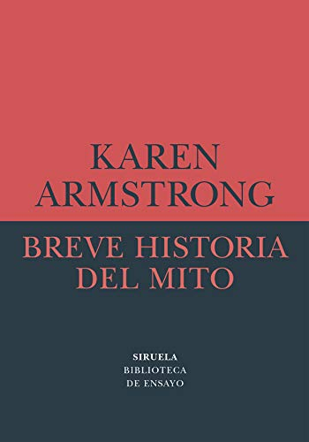 Breve historia del mito (Biblioteca de Ensayo / Serie menor nº 71)