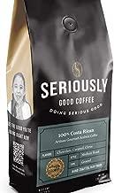 Seriously Good Coffee – 100% Costa Rican, SINGLE ORIGIN, Gourmet Arabica Coffee, Fair Trade, Medium Roast, Ground