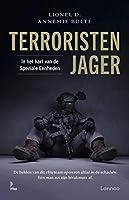 Terroristenjager: In het hart van de Speciale Eenheden