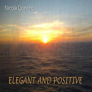 Elegant and Positive