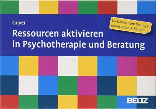 Ressourcen aktivieren in Psychotherapie und Beratung: 116 Karten zum lösungsorientierten Arbeiten. Mit 12-seitigem Booklet (Beltz Therapiekarten)