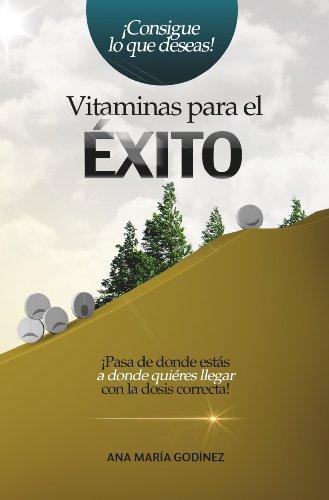 Éxito Vitaminas para el Éxito el LIBRO PREFERIDO para Desarrollo Personal, la...