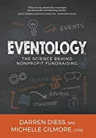 Eventology: The Science Behind Nonprofit Fundraising