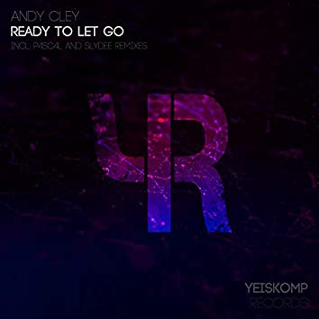 Ready To Let Go (Remixes)