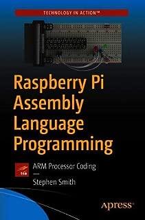 Raspberry Pi Assembly Language Programming: ARM Processor Coding