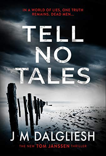 Tell No Tales: A chilling British detective crime thriller (The Hidden Norfolk Murder Mystery Series