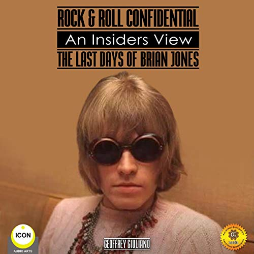 Rock & Roll Confidential: An Insider's View - The Last Days of Brian Jones audiobook cover art
