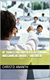 RF TRANSISTOR AMPLIFIER DESIGN AND MATCHING NETWORKS - OVERVIEW (RF & Microwave Engineering Book Book 2) (English Edition)