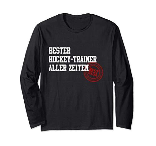 Bester Hockey-Trainer Aller Zeiten Eishockey Feldhockey Langarmshirt