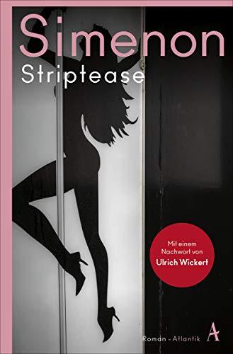 Striptease (Die großen Romane)